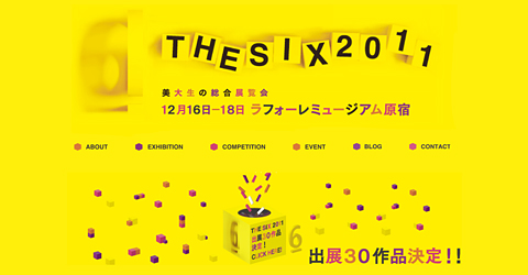 THE SIX 2011 /iDOLEi/女子美術大学